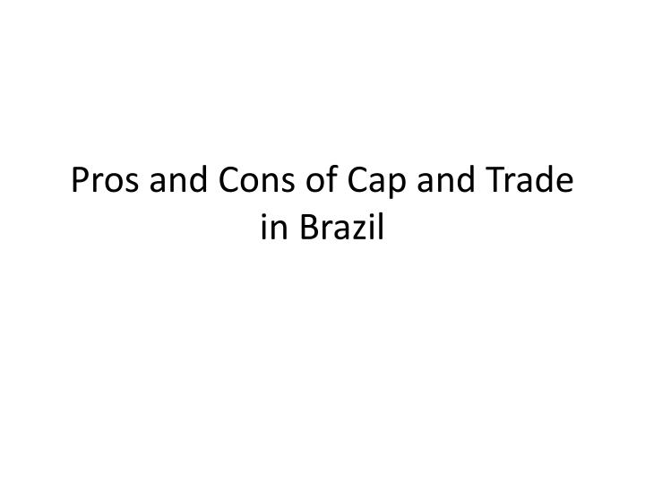 Pros and Cons of Cap and Trade