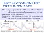 background parameterization dalitz shape for background events