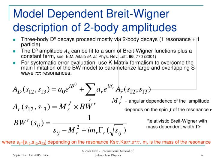 Model Dependent Breit-Wigner description of 2-body amplitudes