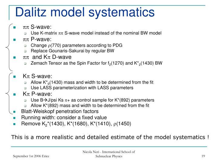 Dalitz model systematics