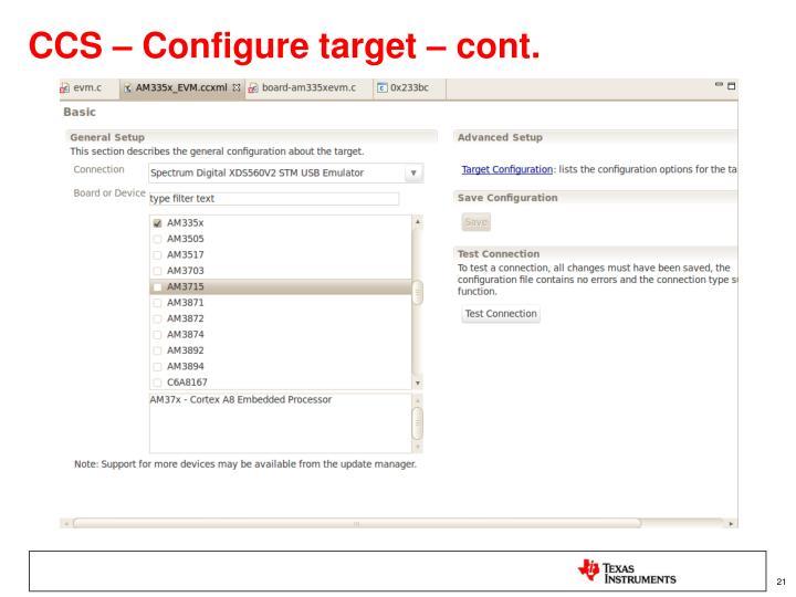 CCS – Configure target – cont.