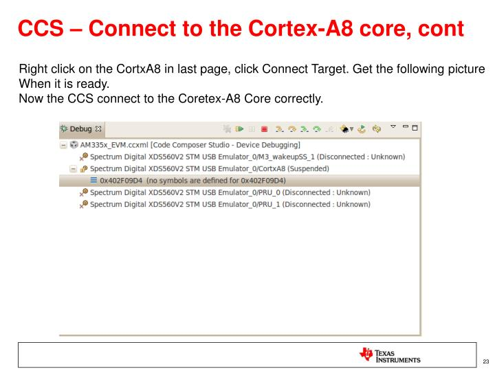 CCS – Connect to the Cortex-A8 core, cont