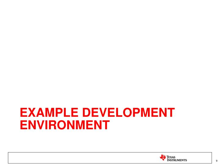 Example Development Environment