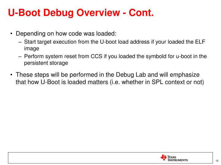 U-Boot Debug Overview - Cont.