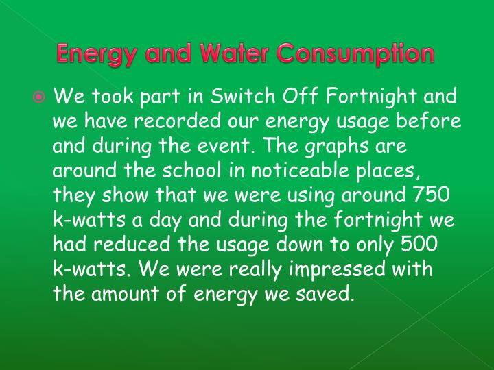 Energy and Water Consumption