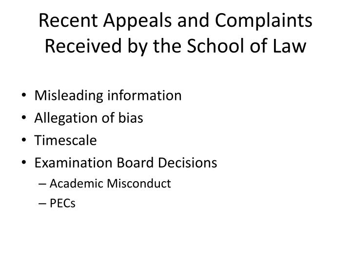 Recent Appeals and Complaints Received by the School of Law