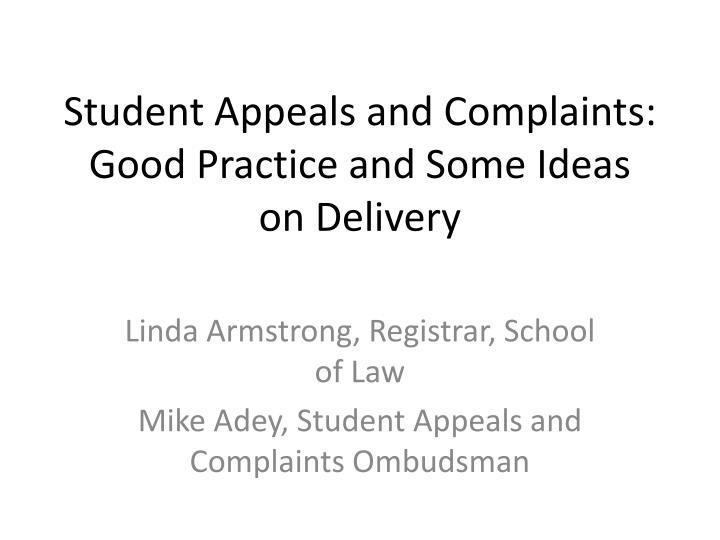 Student Appeals and Complaints: