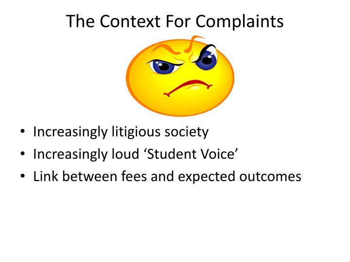 The Context For Complaints