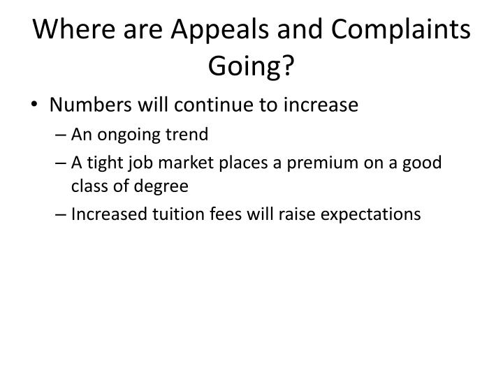 Where are Appeals and Complaints Going?