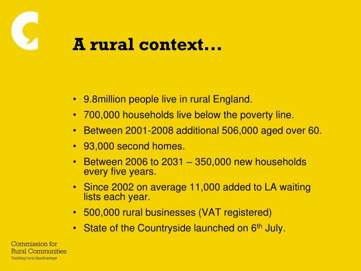 A rural context...