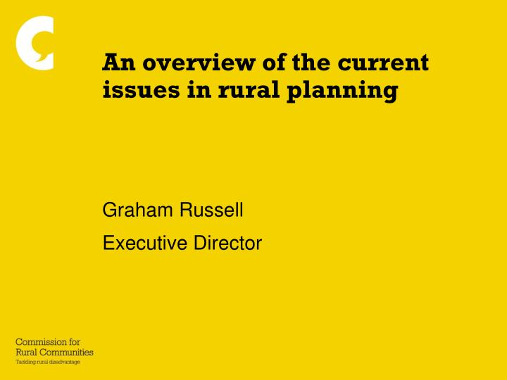 An overview of the current issues in rural planning