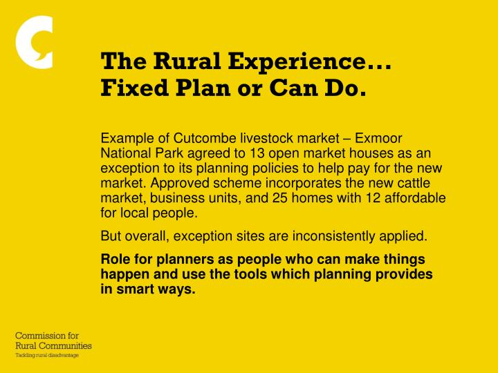 The rural experience fixed plan or can do