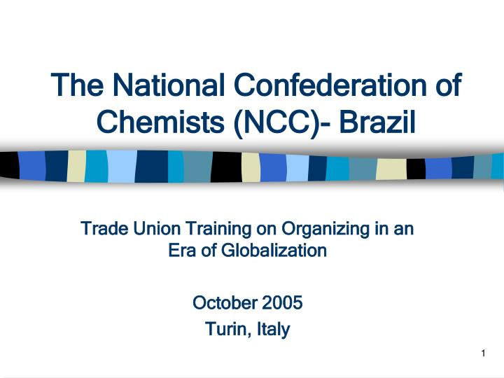 The national confederation of chemists ncc brazil