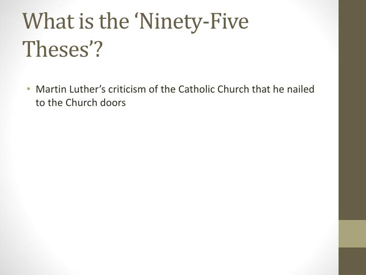 What is the 'Ninety-Five Theses'?