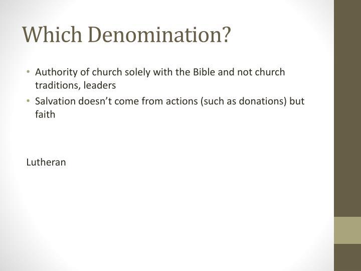 Which Denomination?