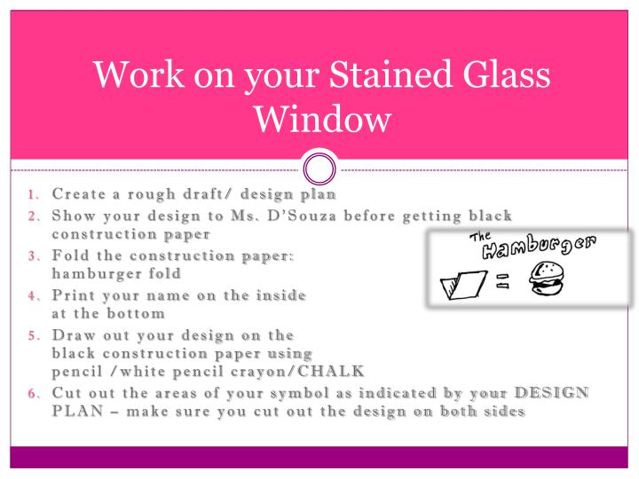 Work on your Stained Glass Window