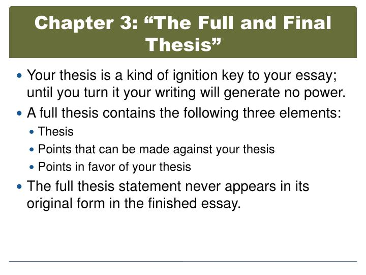 three elements of a thesis