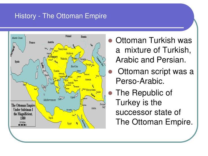 History - The Ottoman Empire