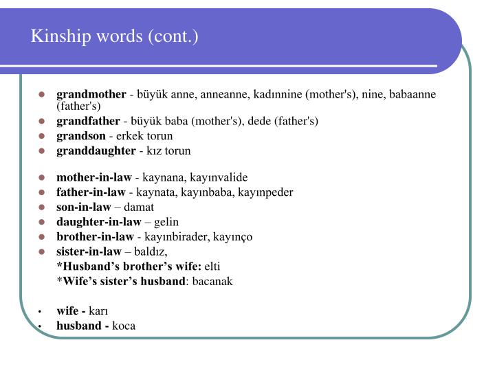 Kinship words (cont.)