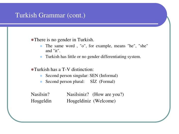 Turkish Grammar (cont.)