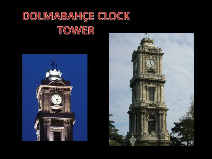 DOLMABAHÇE CLOCK TOWER