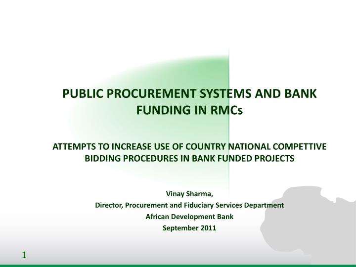 PUBLIC PROCUREMENT SYSTEMS AND BANK FUNDING IN RMCs