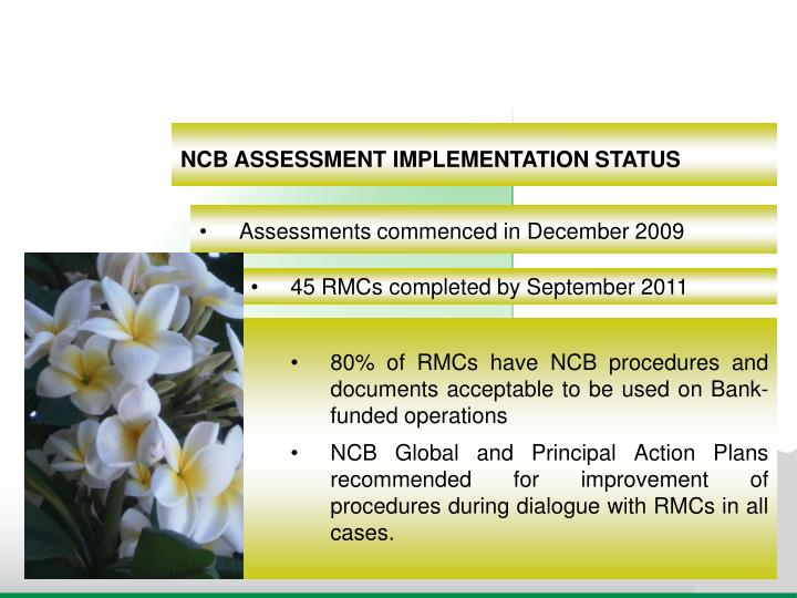 NCB ASSESSMENT IMPLEMENTATION STATUS