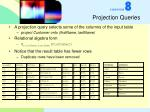 projection queries