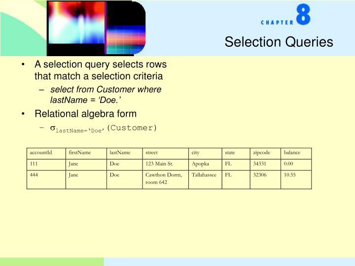 Selection Queries