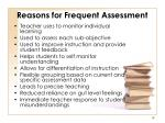reasons for frequent assessment