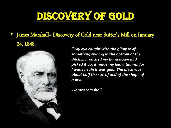 Discovery of Gold