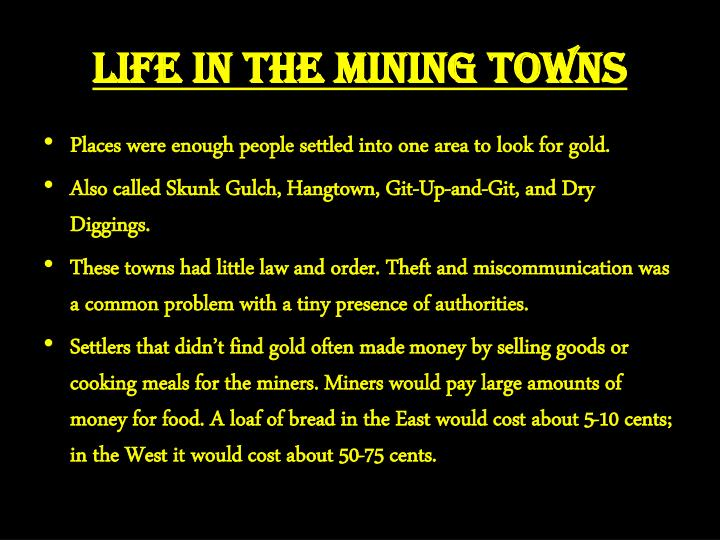 Life in the Mining Towns