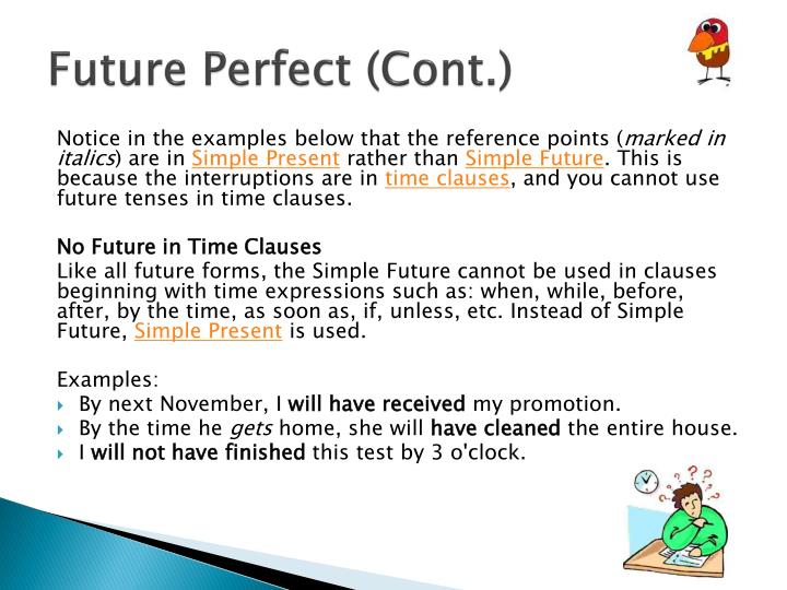 Future Perfect (Cont.)