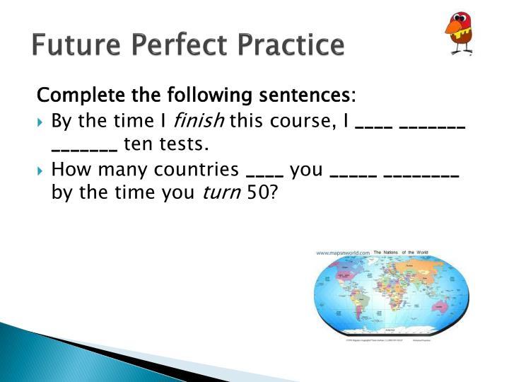 Future Perfect Practice