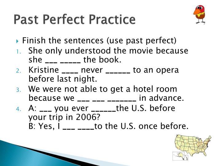 Past Perfect Practice