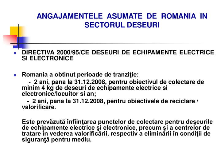 ANGAJAMENTELE  ASUMATE  DE  ROMANIA  IN