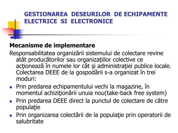 GESTIONAREA  DESEURILOR  DE ECHIPAMENTE ELECTRICE  SI  ELECTRONICE