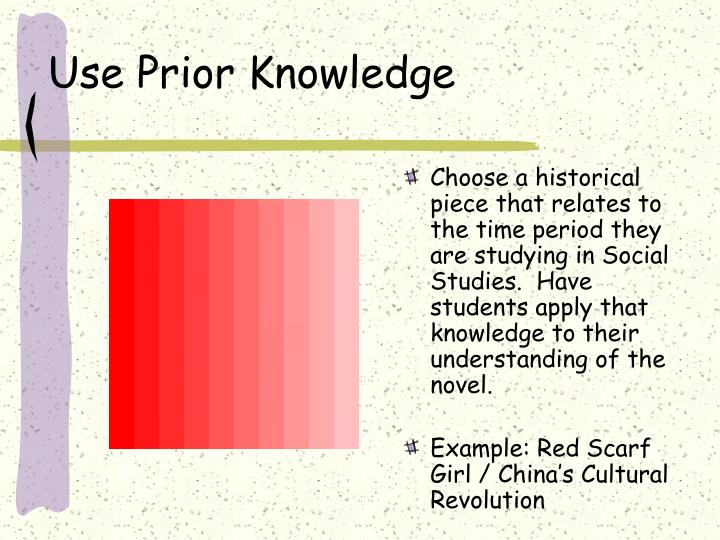 Use Prior Knowledge