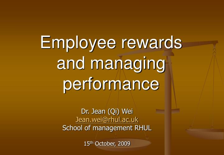 Employee rewards and managing performance