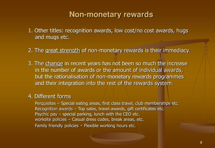 Non-monetary rewards