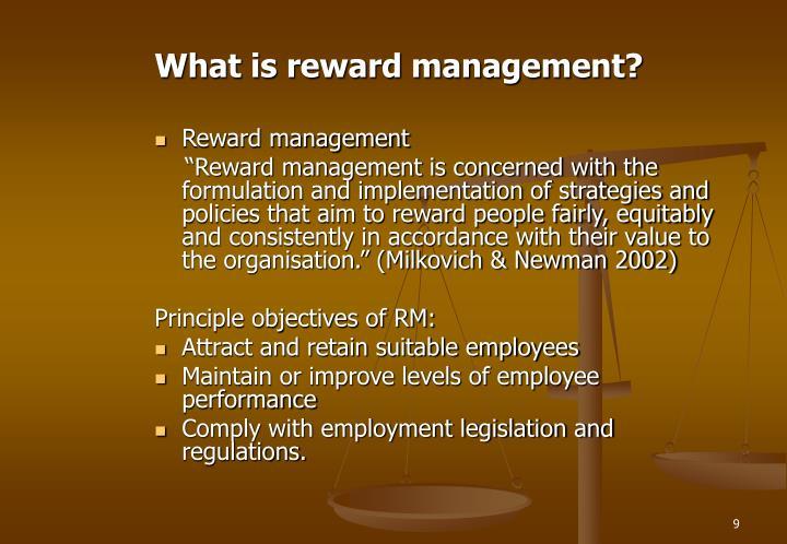 What is reward management?