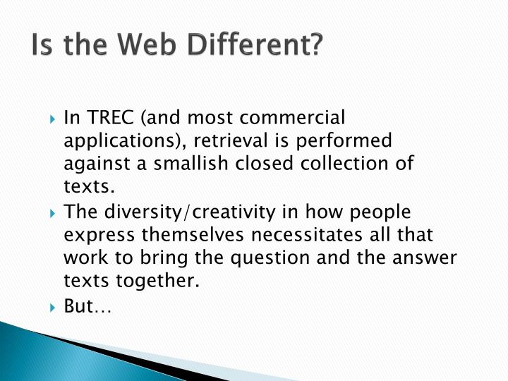 Is the Web Different?