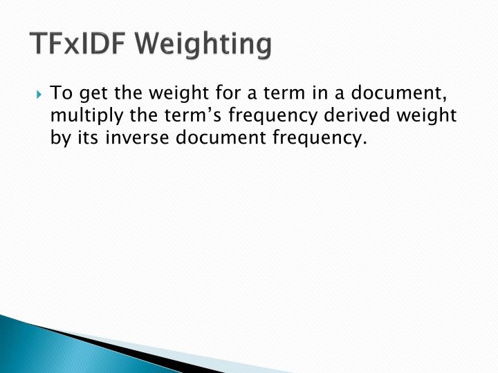 TFxIDF Weighting