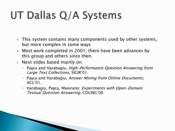 UT Dallas Q/A Systems