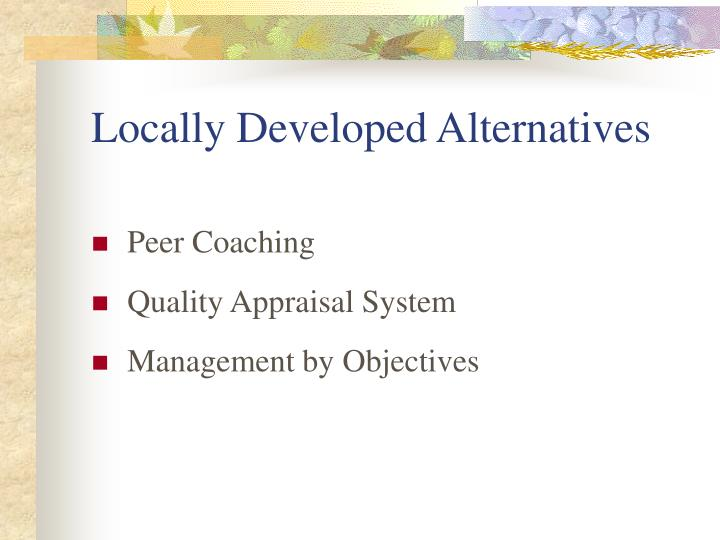 Locally Developed Alternatives