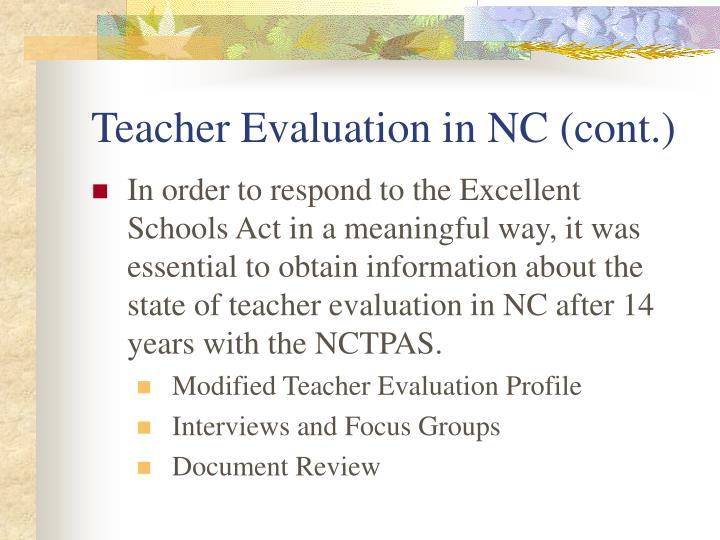 Teacher Evaluation in NC (cont.)