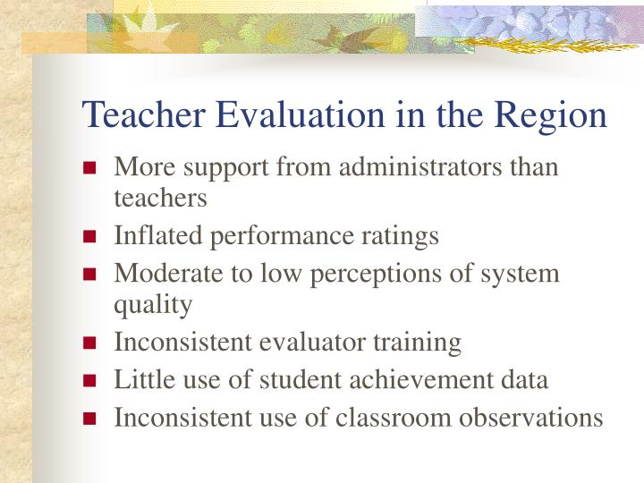 Teacher Evaluation in the Region