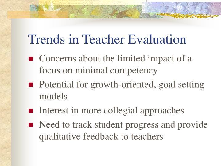 Trends in Teacher Evaluation