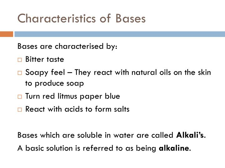 Characteristics of Bases