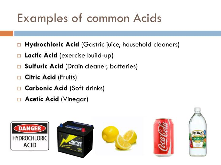 Examples of common Acids